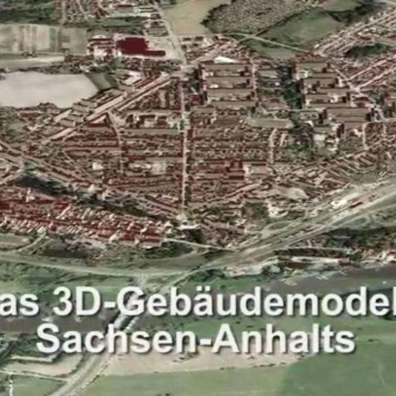 Das 3D-Gebäudemodell Sachsen-Anhalts